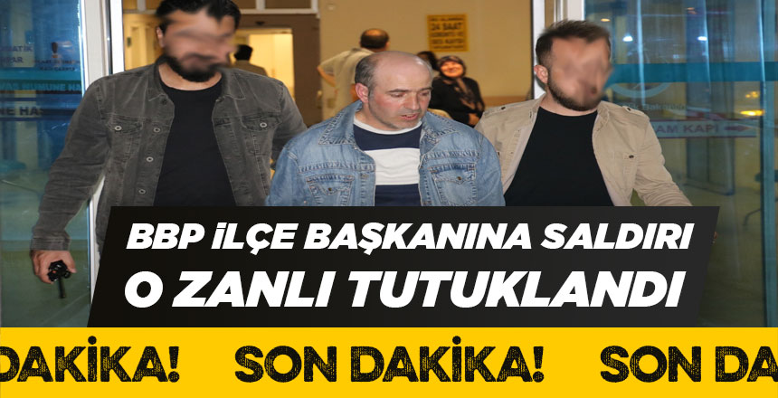BBP Sivas ilçe başkanına saldıran zanlı tutuklandı