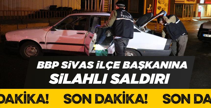 BBP Sivas İlçe Başkanına saldırıda cephaneye ulaşıldı