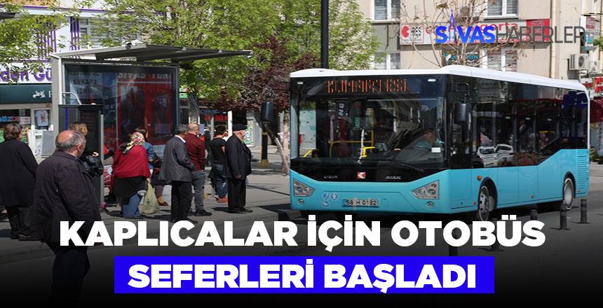 Sivas belediyesi kaplıcalara özel seferler düzenliyor