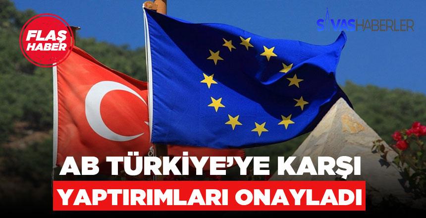 AB'nin Türkiye'ye karşı yaptırımları başlıyor