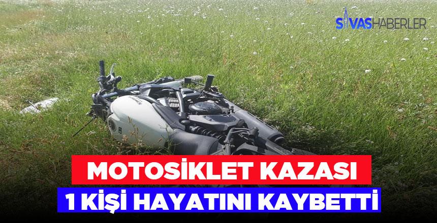 Gürün'de Motosiklet kazası 1 kişi hayatını kaybetti
