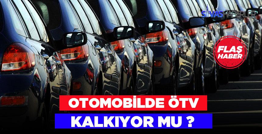 Otomobilde ÖTV kalkıyor mu? ÖTV'nin kaldırılması talep edildi