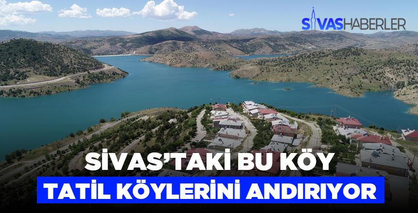Sivas'taki en güzel tatil köylerinden Pusat