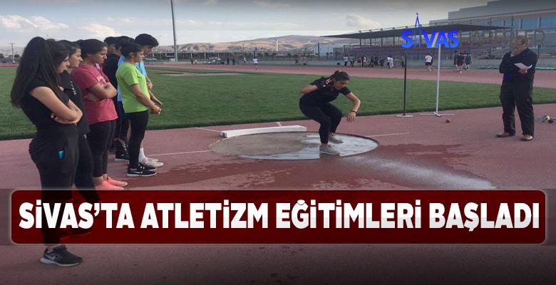 Sivas'ta atletizm eğitim faaliyetleri başladı