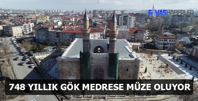 748 yıllık Gök Medrese müze oluyor