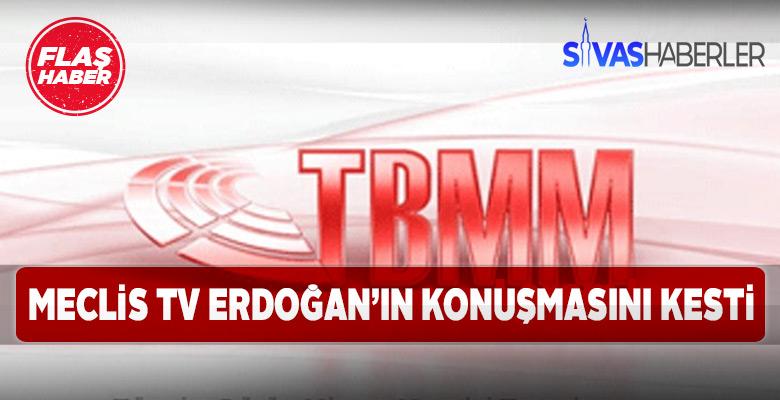 Meclis Tv HDP'nin grup toplantısı için Erdoğan'ın konuşmasını kesti