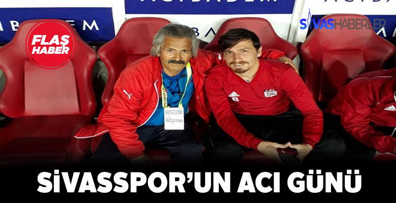 DG Sivasspor'un acı kaybı