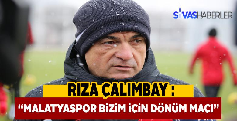 Çalımbay Malatyaspor maçını değerlendirdi