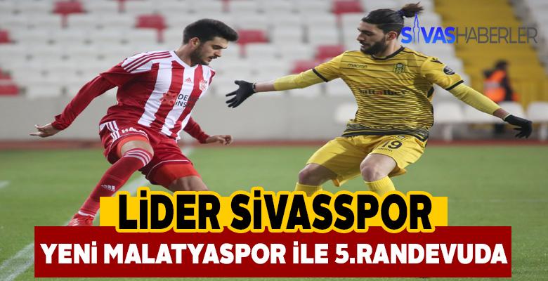 Lider Sivasspor ile Yeni Malatyaspor yarın karşı karşıya