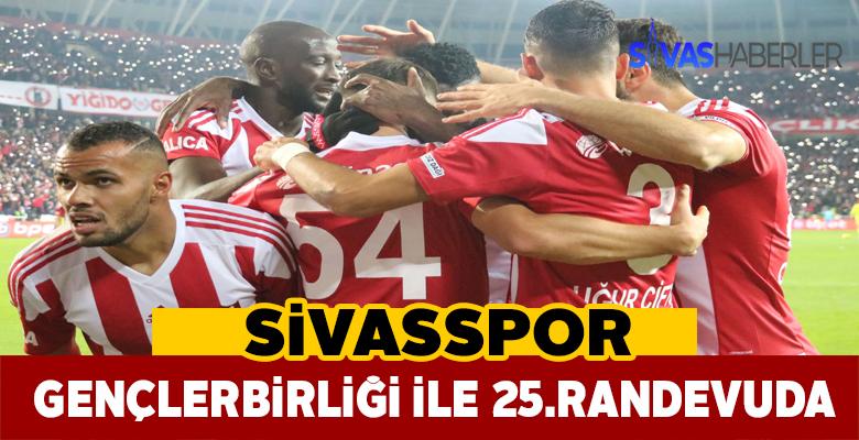 Sivasspor ve Gençlerbirliği 25.kez karşı karşıya geliyor