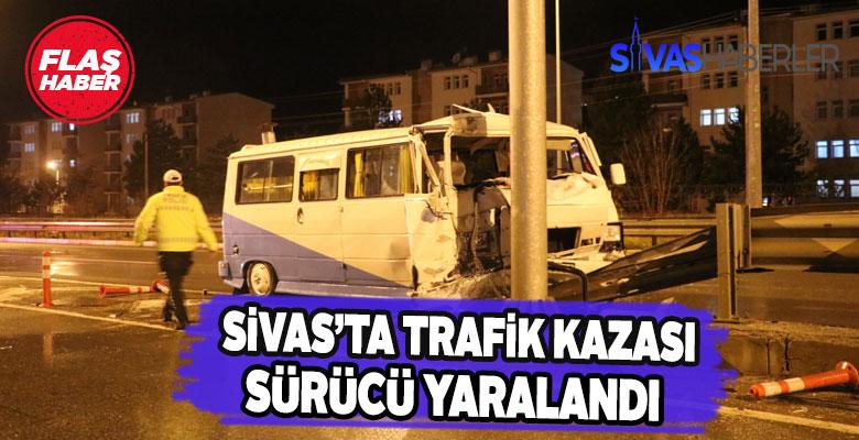 Sivas'taki trafik kazasında sürücü yaralandı