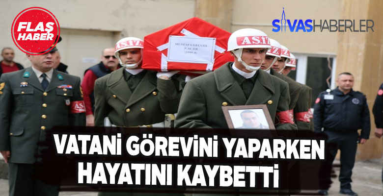 Sivas'ta Vatani görevini yaparken kalbi durdu