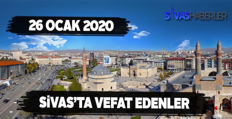 Sivas'ta 26 Ocak Pazar Vefat Edenler
