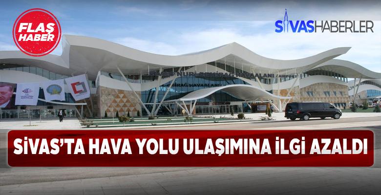 Sivas havalimanının ziyaretçi sayısı azaldı