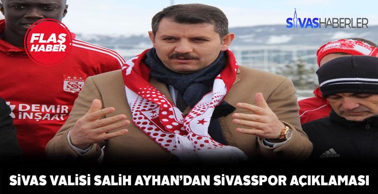 Vali Ayhan Sivasspor için kenetlenme çağrısında bulundu