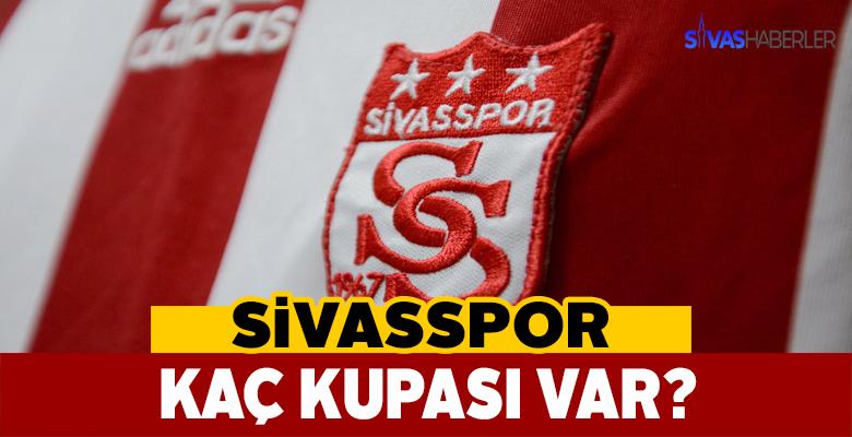Sivasspor'un Kaç Kupası Var?