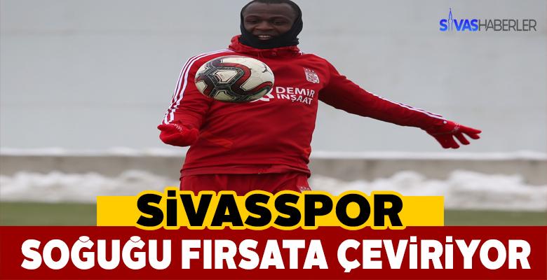 Sivassporlu oyuncular soğuk havanın avantajını kullanacak