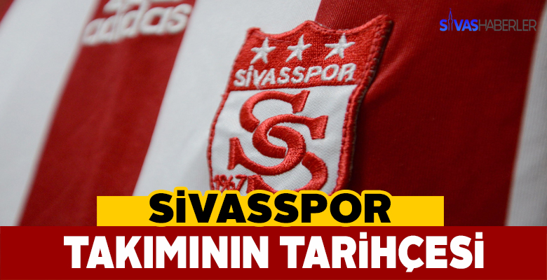 Sivasspor Tarihi Geçmişi