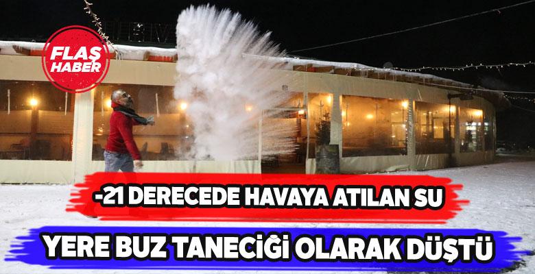 Sivas'ın soğuğu havaya atılan suyu buza çevirdi