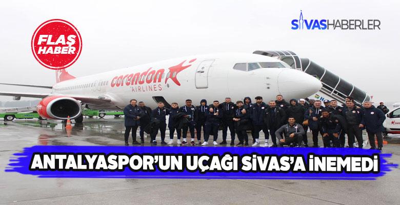 Sivas'ın hava şartları Antalyaspor'un uçağını Sivas'a indirtmedi