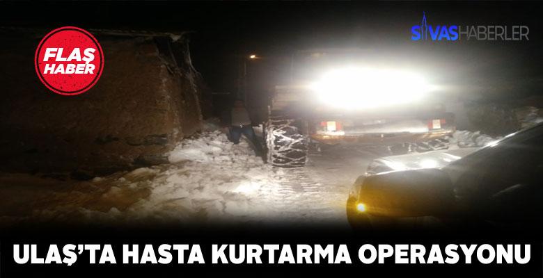 Yolu kapanan köydeki hasta güçlükle hastaneye ulaştırıldı