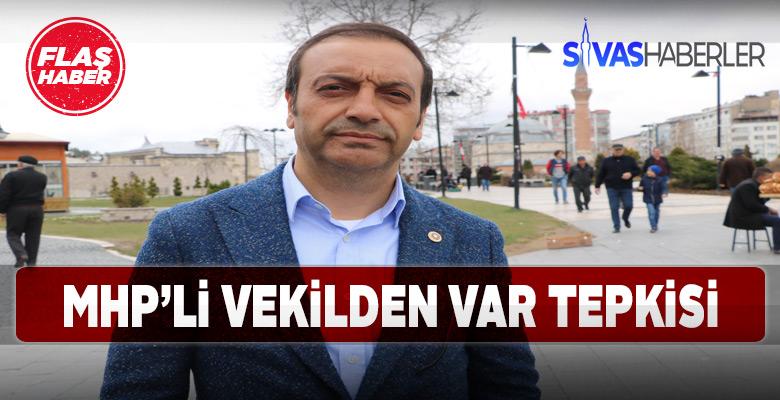VAR polemiğine MHP Sivas Milletvekili Özyürek de dahil oldu