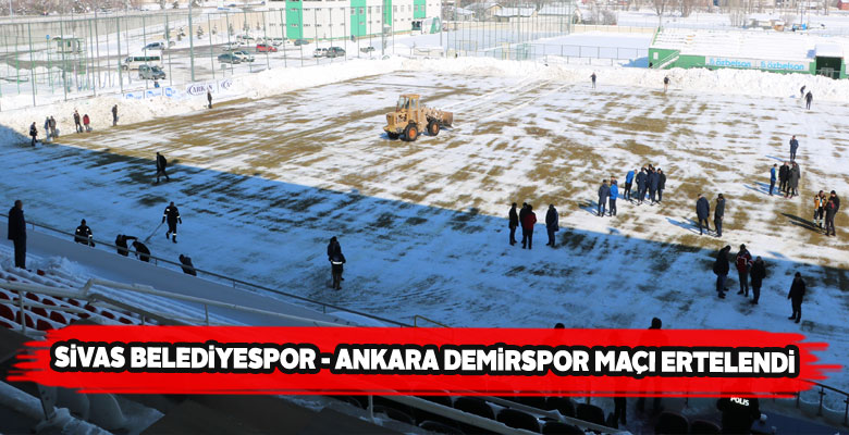 Sivas Belediyespor'un maçı sahanın elverişsizliğinden ertelendi
