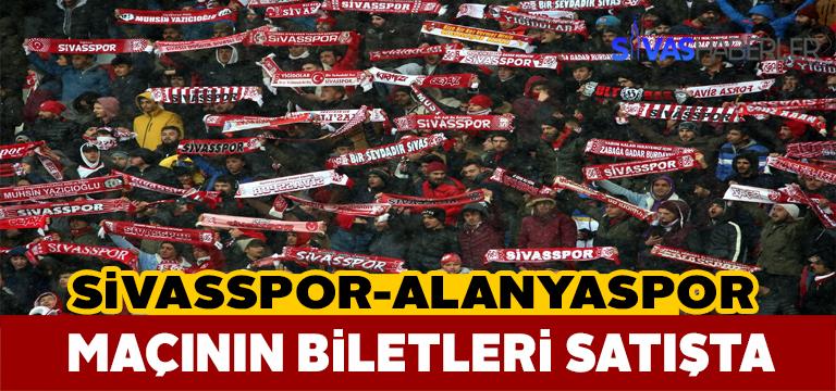 Sivasspor-Alanyaspor maç biletleri satışa çıktı
