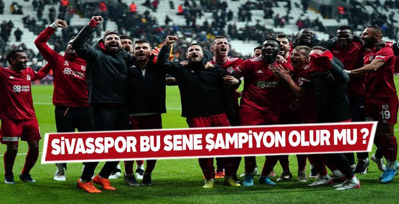 Sivasspor Bu Yıl Şampiyon Olur mu?