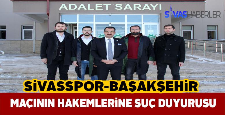 Sivas Barosu Başakşehir hakemlerini mahkemeye verdi