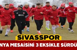 Sivasspor, Alanyaspor maçı hazırlıklarını sürdürdü