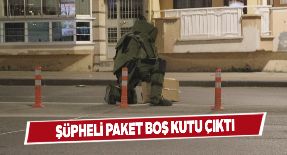 Sivas'ta bir şüpheli paket paniği daha yaşandı