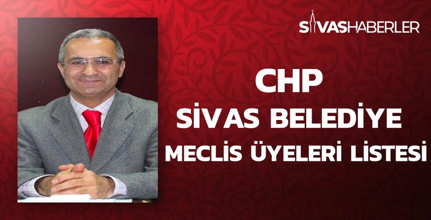 CHP Sivas Belediye Meclis Üyeleri Listesi