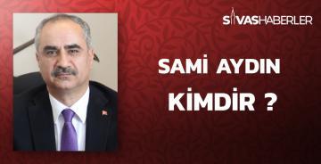 Sami Aydın Kimdir ?