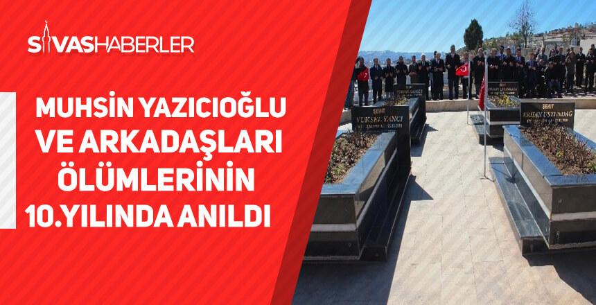 Muhsin Yazıcıoğlu ve arkadaşları ölümlerinin 10.yılında anıldı