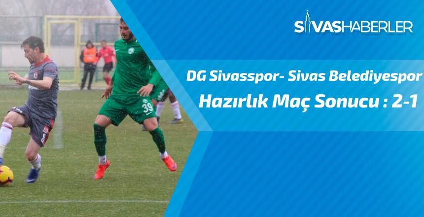 DG Sivasspor- Sivas Belediyespor hazırlık maç sonucu: 2-1