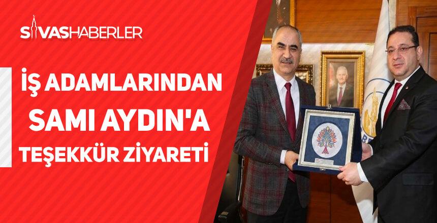 İş adamlarından Belediye Başkanı Sami Aydın'a teşekkür ziyareti