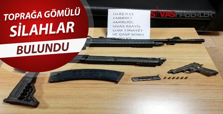 Ulaş'ta toprağa gölümü silahlar bulundu