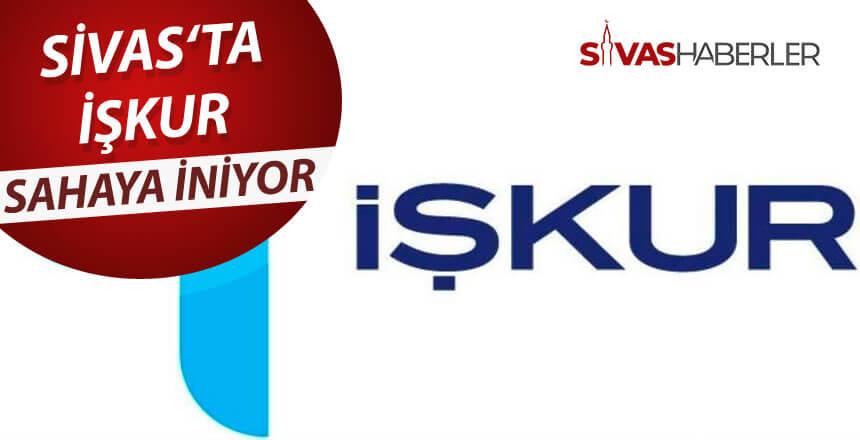 İŞKUR Sivas'ta faaliyetlerini arttırıyor