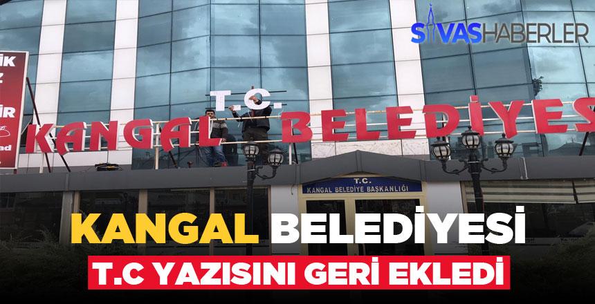 Sivas Kangal Belediyesi T.C Yazısını Tekrar Ekledi