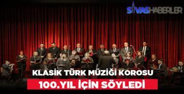 Klasik Türk Müziği Korosu 100.Yıl İçin Söylediler