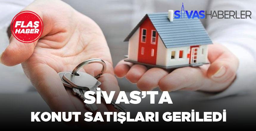 Bir Önceki Yıla Oranla Sivas'ta Konut satışları %17.64 Geriledi