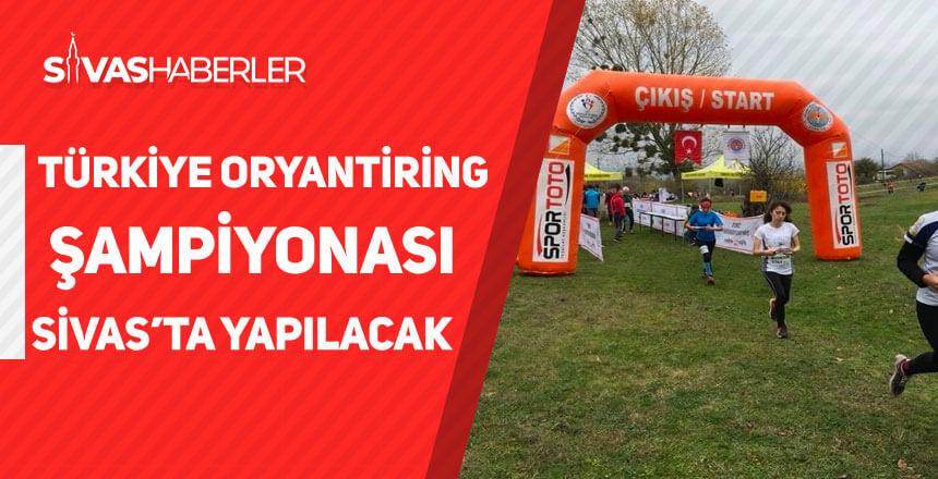 Sivas'ta Türkiye Oryantiring Şampiyonası Yapılacak
