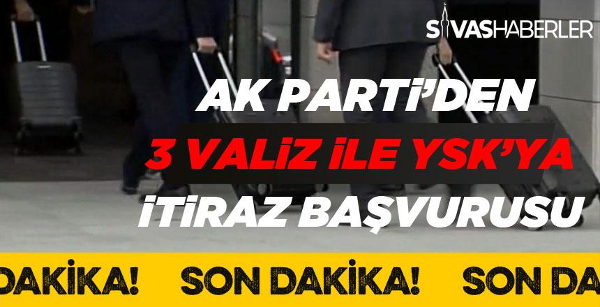 Ak Parti'den 3 Valiz ile YSK'ya İTİRAZ Başvurusu