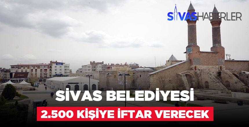 Sivas Belediyesi 2.500 Kişiye İftar Verecek