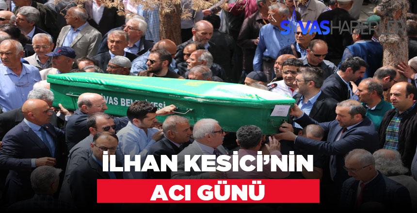 İlhan Kesici'nin Ağabeyi vefat etti