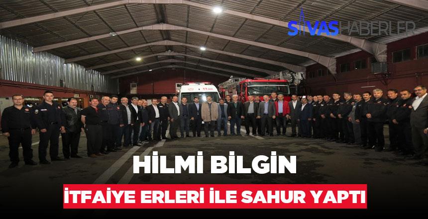 Hilmi Bilgin Sahurunu Sivas Belediye İtfaiye Ekibiyle Yaptı