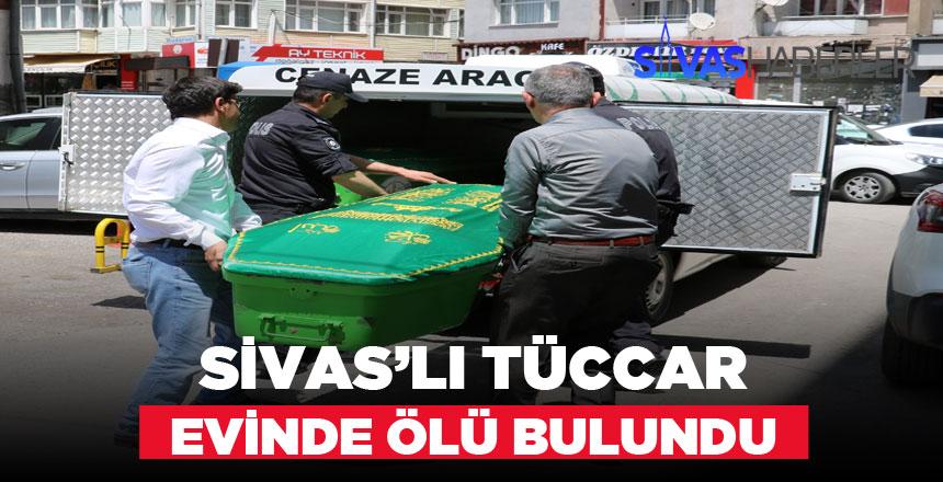 Tanınan Tüccar evinde cansız bedeni bulundu